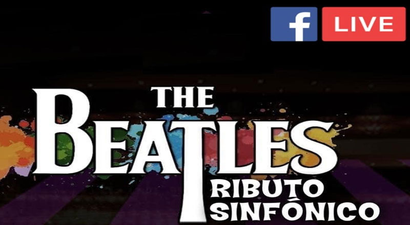 The Beatles Tributo Sinfónico – Facebook Live